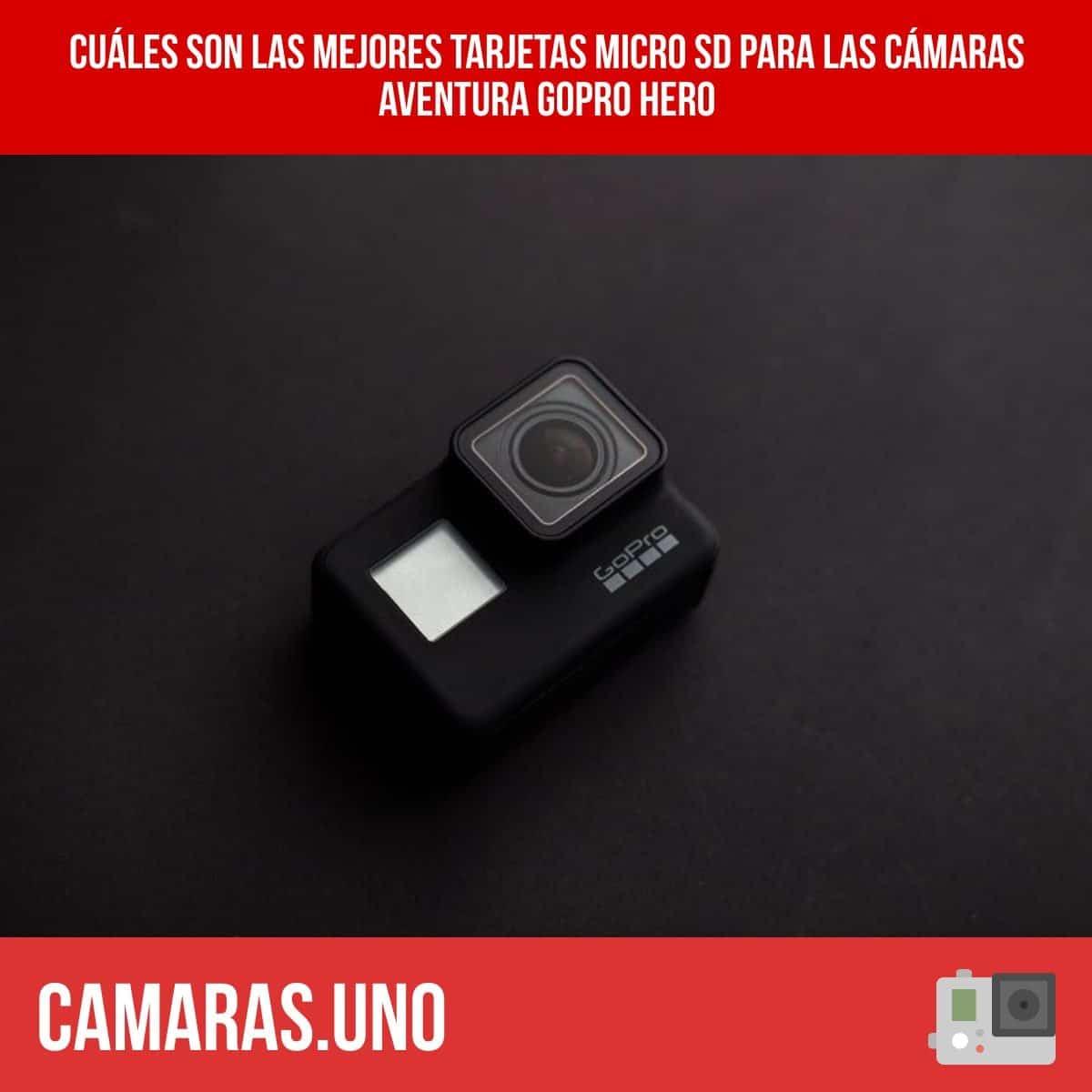 Cuáles son las mejores tarjetas micro SD para las cámaras aventura GoPro HERO 8, HERO7 - HERO6 - HERO5 - HERO
