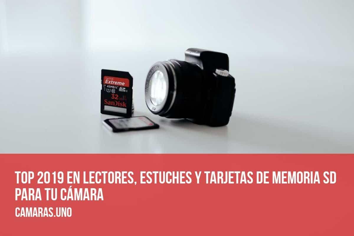 Top 2019 en lectores, estuches y tarjetas de memoria SD para tu cámara