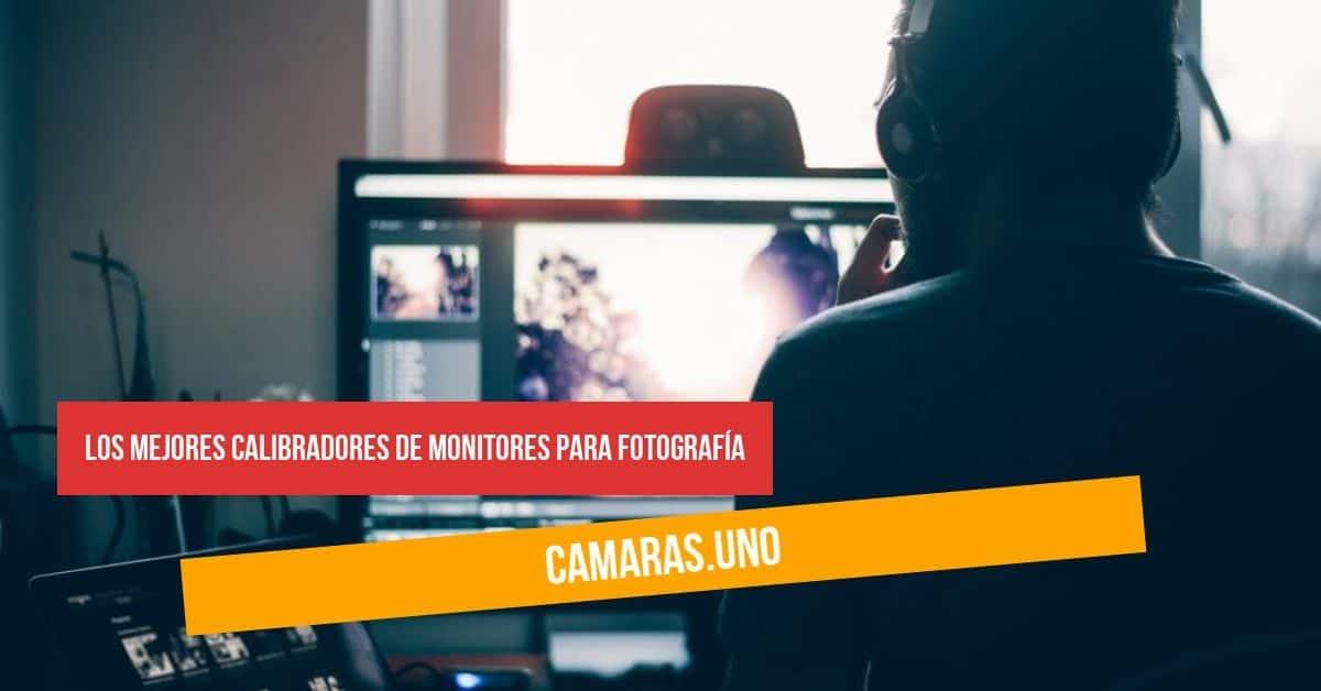 Los mejores calibradores de monitores para fotografía y diseño