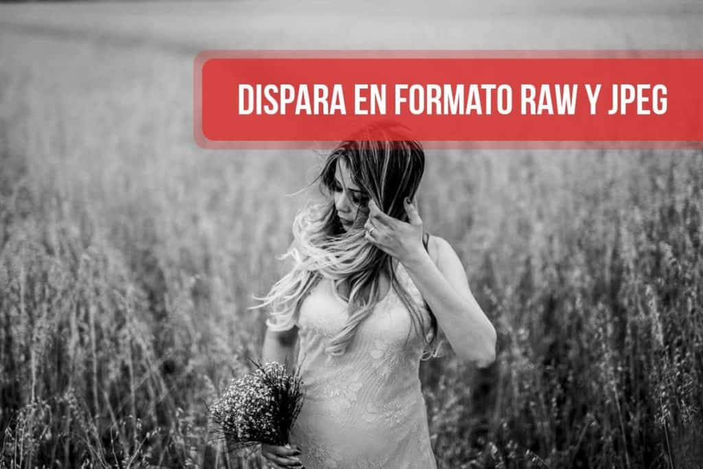 Dispara en formato RAW y JPEG