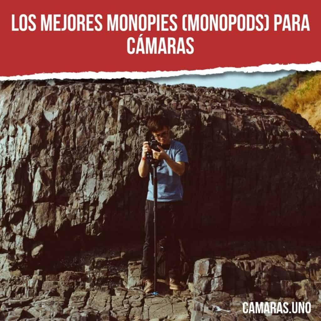 Los mejores monopies (monopods) para cámaras