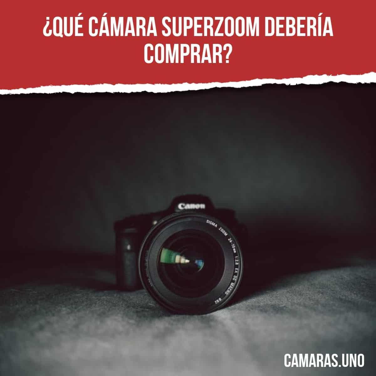 ¿Qué cámara superzoom debería comprar?