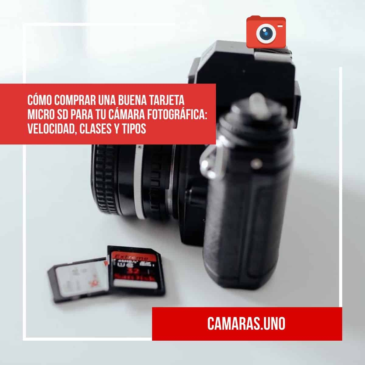 Cómo comprar una buena tarjeta micro SD para tu cámara fotográfica: velocidad, clases y tipos