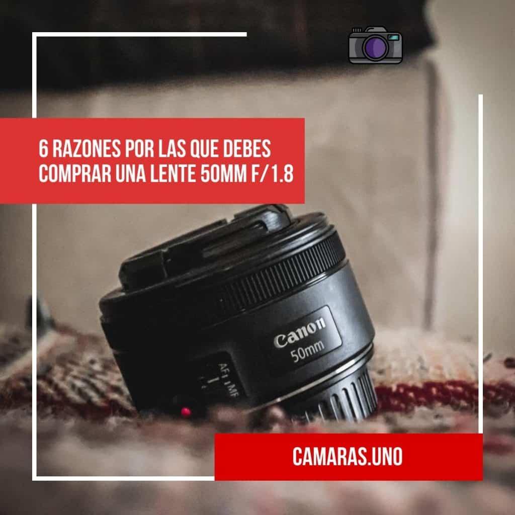 6 razones por las que debes comprar una lente 50mm f/1.8
