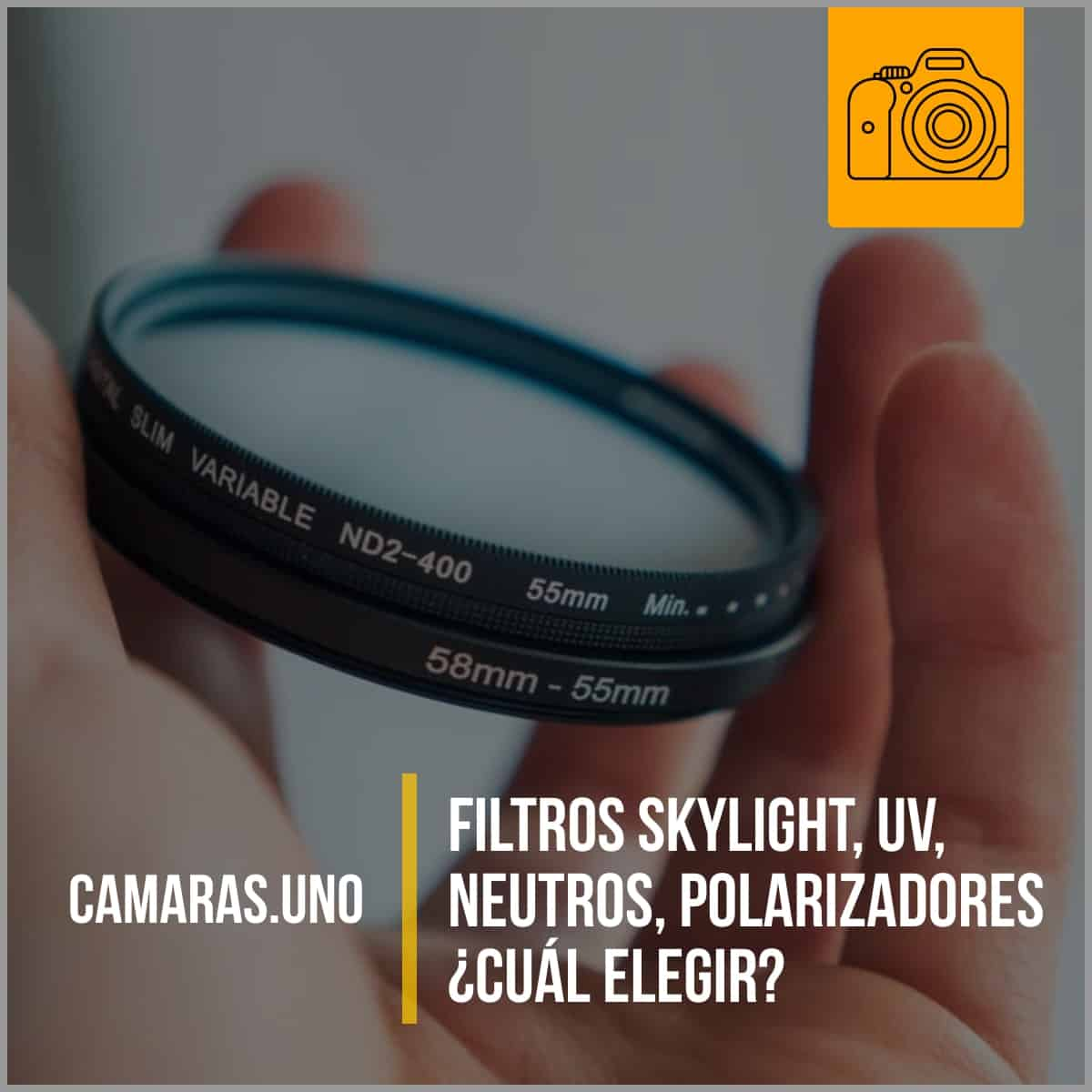 Filtros Skylight, UV, neutros, polarizadores ¿Cuál elegir?