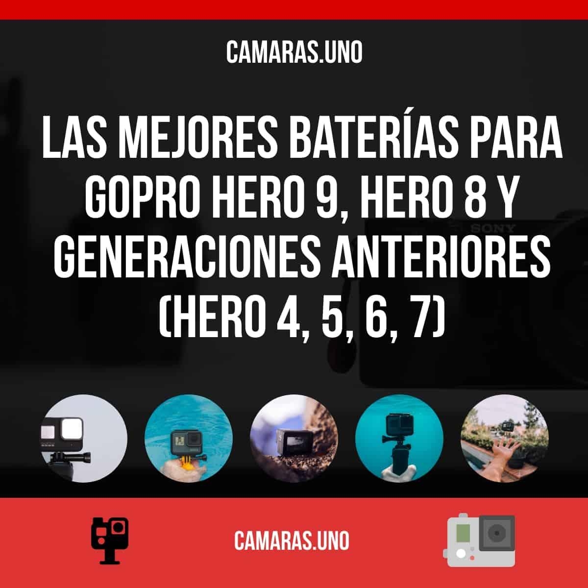 Las mejores baterías para GoPro HERO 9, HERO 8 y generaciones anteriores (HERO 4, 5, 6, 7)