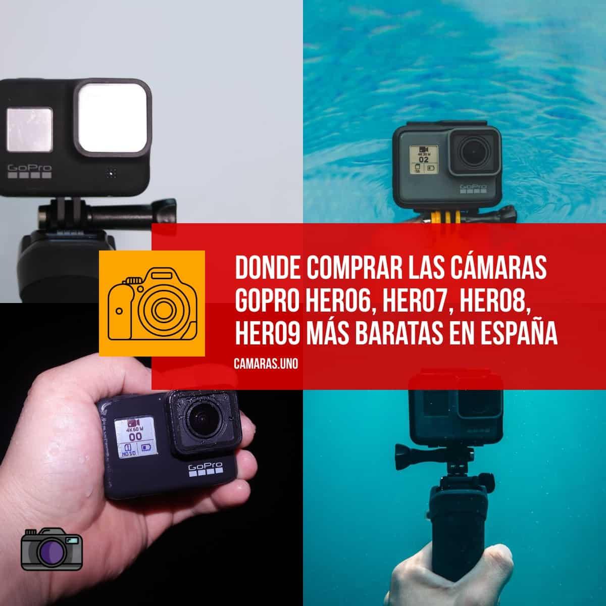 ¿Sabes dónde comprar las cámaras GoPro HERO6, HERO7, HERO8, HERO9 más baratas en España?