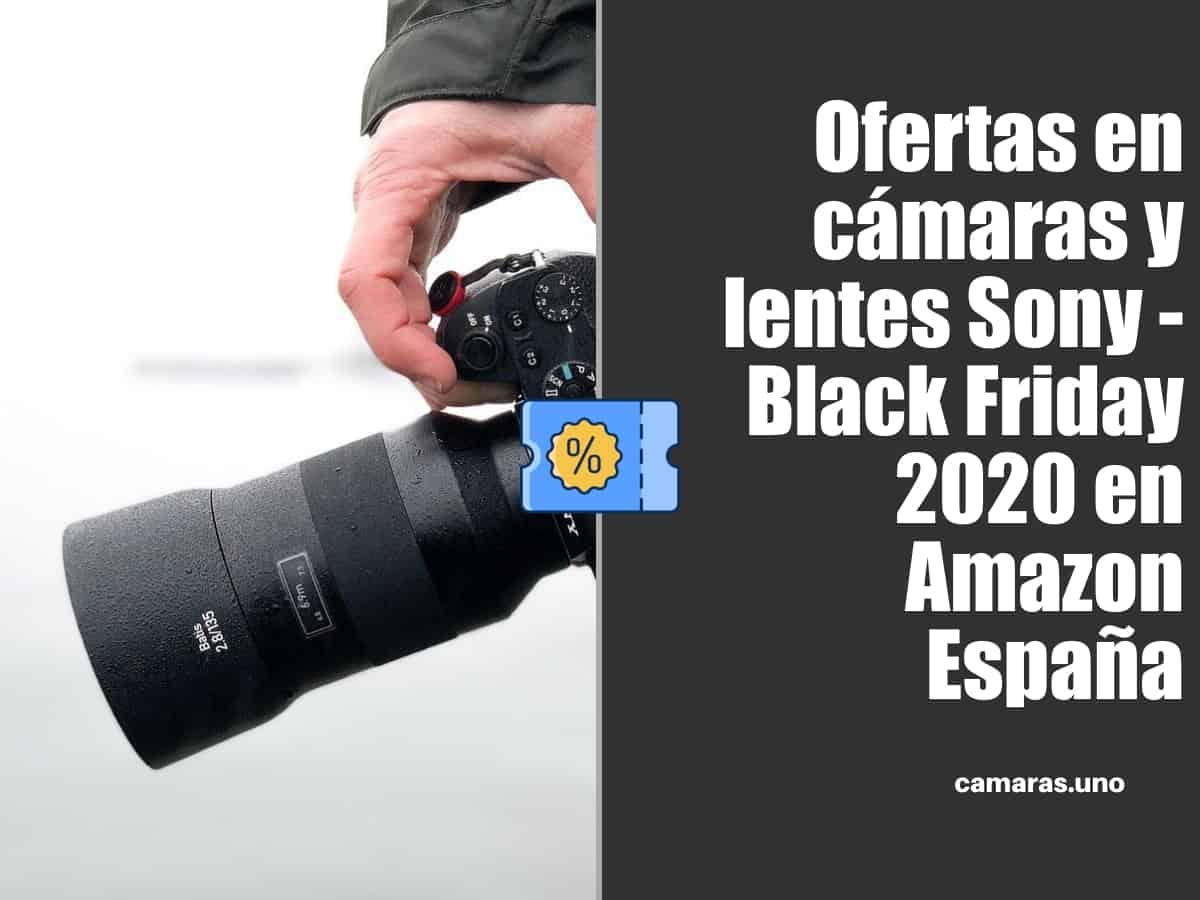 Ofertas en cámaras y lentes Sony - Black Friday 2020 en Amazon España