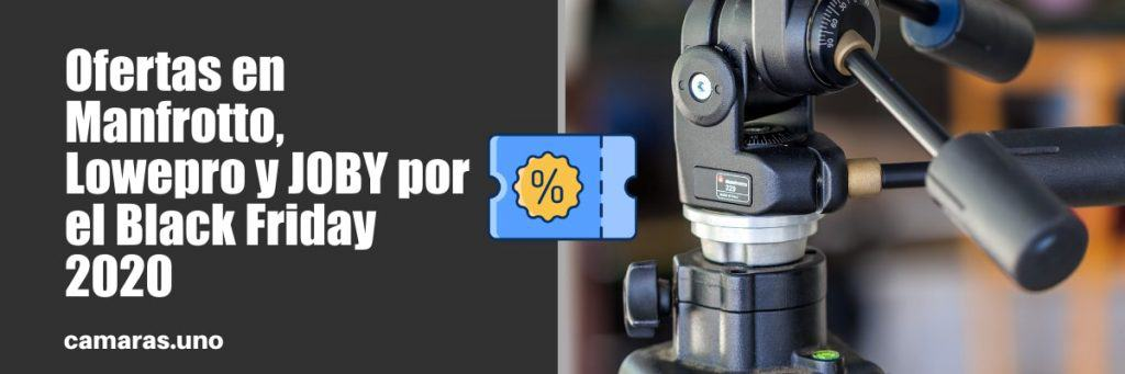 Ofertas en Manfrotto, Lowepro y JOBY por el Black Friday 2020