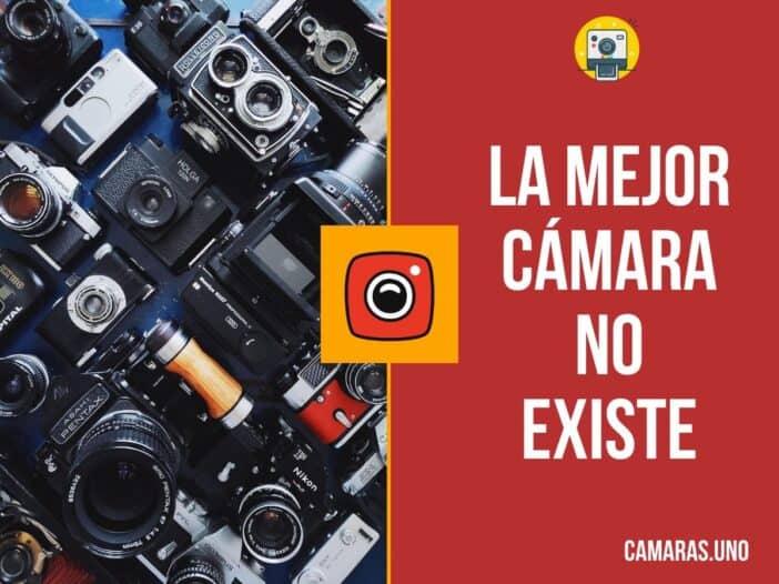 La mejor cámara no existe